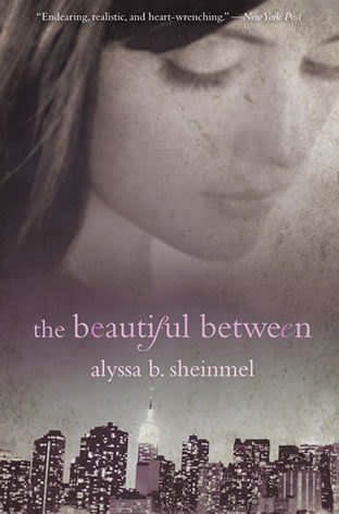 The Beautiful Between by author Alyssa B. Sheinmel