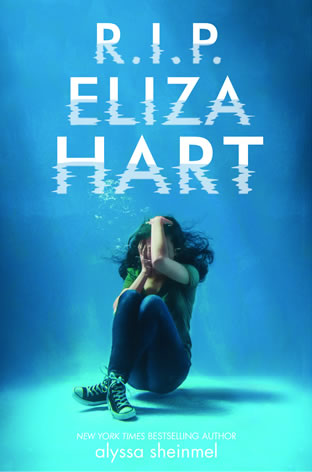 R.I.P. Eliza Hart by author Alyssa B. Sheinmel