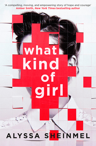 What Kind of Girl - UK cover by author Alyssa B. Sheinmel